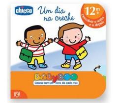 Chicco - Um dia na creche